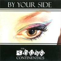 Young Continentals - By your side