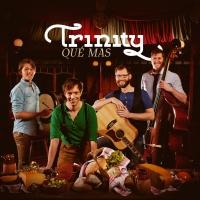 Trinity - Qué Mas
