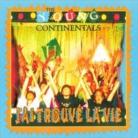 Young Continentals - J'ai trouvé la vie